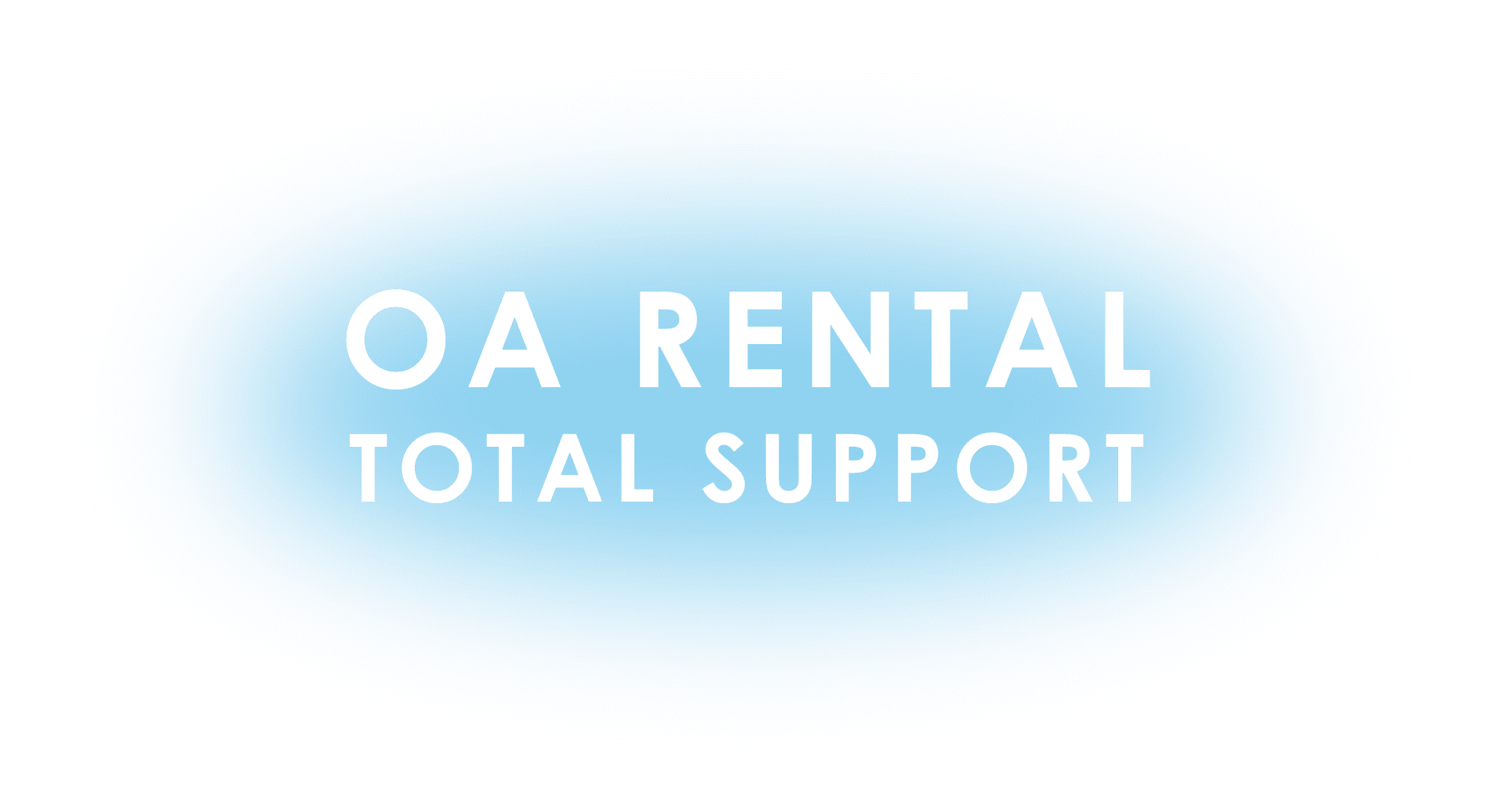 OA RENTAL TOTAL SUPPORT